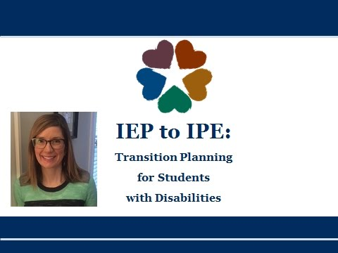 IEP to IPE: Transition Planning for Students with Disabilities