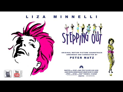 Liza Minnelli / STEPPING OUT (Full Soundtrack) 1991 HQ