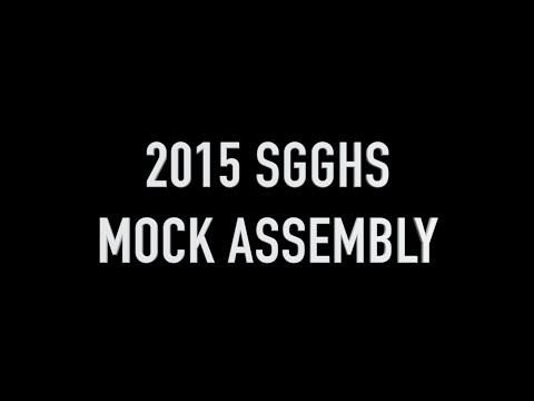 2015 SGGHS Mock Assembly