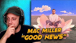 Mac Miller - Good News REACTION!
