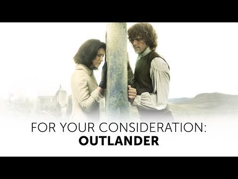 Outlander: For Your Consideration