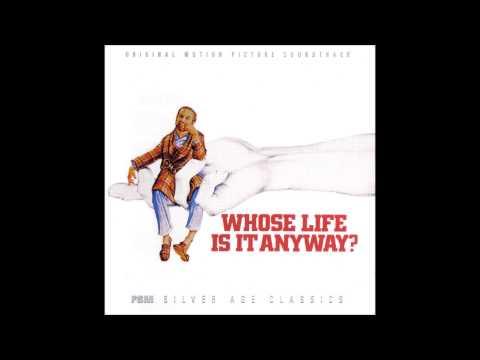 Whose Life Is It Anyway?. Musica: Arthur B. Rubinstein
