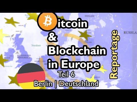 BITCOIN & BLOCKCHAIN in Europe Teil 6 - Berlin | Deutschland