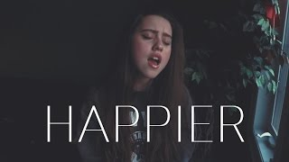 Happier - Ed Sheeran Cover (Victoria Az Cover)