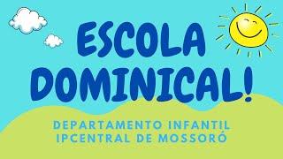 Escola Dominical Infantil - A história de Noé