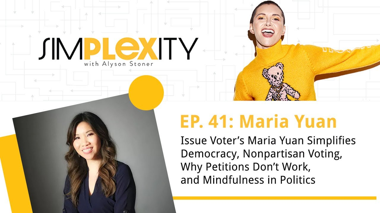 Issue Voter's Maria Yuan simplifies democracy, nonpartisan voting, and mindfulness in politics