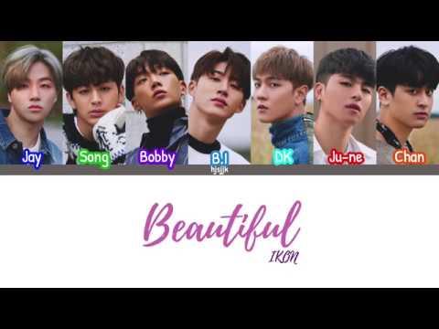 IKON (아이콘) 'Beautiful' lyrics (color coded - han/rom/eng)