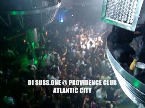DJ SUSS.ONE @ PROVIDENCE CLUB - ATLANTIC CITY
