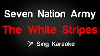 The White Stripes - Seven Nation Army (Karaoke without Vocal)