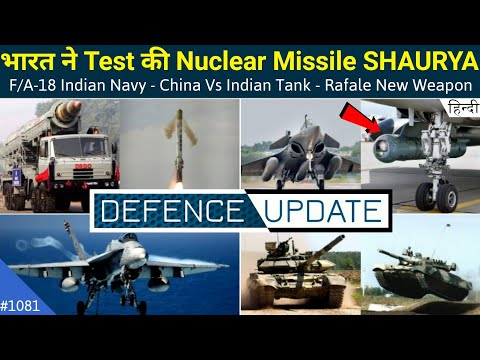 Defence Updates #1081 - China Vs Indian Tank, Rafale New Wea