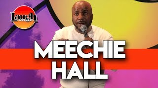 Meechie Hall | Gotta Be Tough | Laugh Factory Chicago Stand Up Comedy