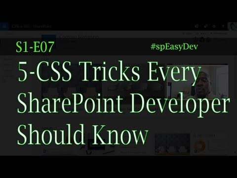 S1E07: 5 CSS Tricks Every SharePoint Developer Should Know - SharePoint and AngularJS