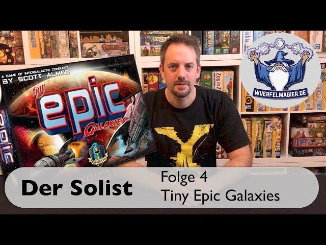 Der Solist - Folge 4: Tiny Epic Galaxies