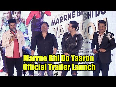 Marrne Bhi Do Yaaron Official Trailer Launch | Kapil Sharma, Krishna Abhishek, Kashmira Shah