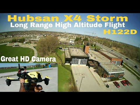 Hubsan H122D X4 Storm. High altitude, long range flight.