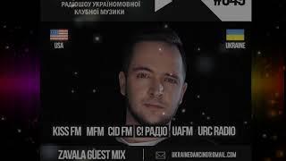 Ukraine Dancing - Podcast #049 (Guest Mix by Zavala) [KISS FM 02.11.2018]