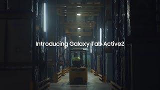 Samsung Galaxy Tab Active 2: Make Hard Look Easy