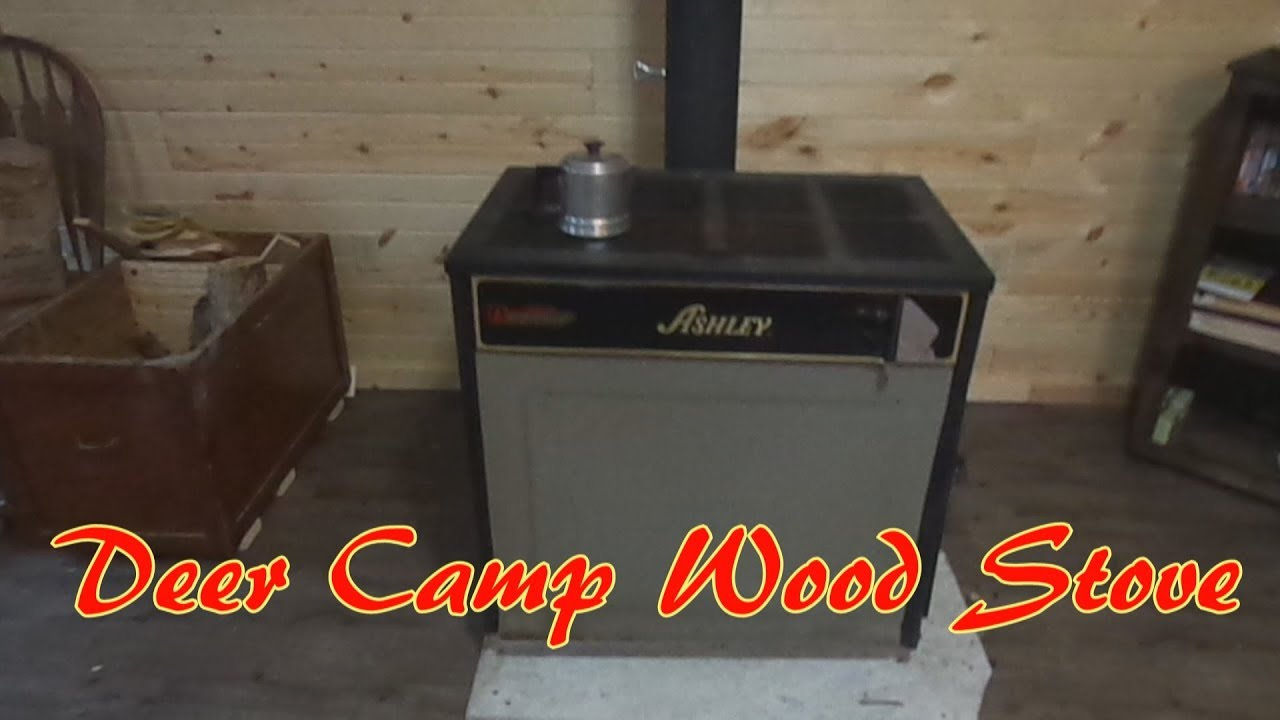 New Deer Camp Wood Stove Ashley Wood Stove Youtube