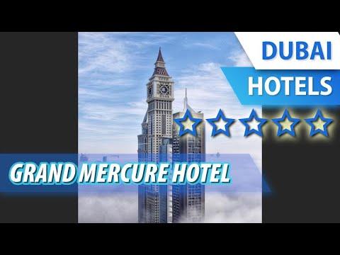 Grand Mercure Hotel 5 ⭐⭐⭐⭐⭐ | Review Hotel In Dubai, UAE
