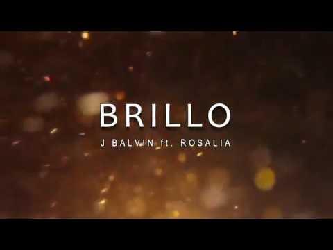 J Balvin ft ROSALA  Brillo English Sub