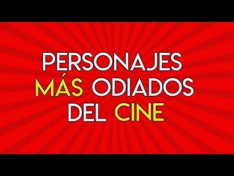 38.- Personajes más odiados del Cine.