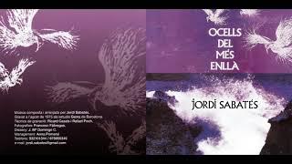 Jordi Sabatés – Ocells Del Més Enllà (1975)