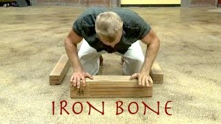 Turn Your BONES into IRON with Iron Bone Kung Fu!