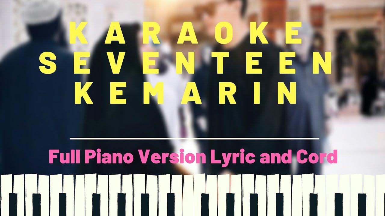 Seventeen - Kemarin (Karaoke) Full Piano Version + Lirik ...