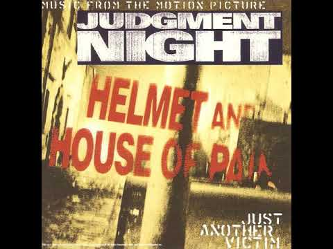 Helmet \u0026 House Of Pain - Just Another Victim (Judgment Night Soundtrack)