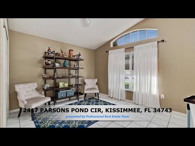 2417 PARSONS POND CIR, KISSIMMEE, FL 34743