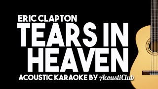 [Karaoke] Eric Clapton - Tears In Heaven (Acoustic Guitar Version with Lyrics)