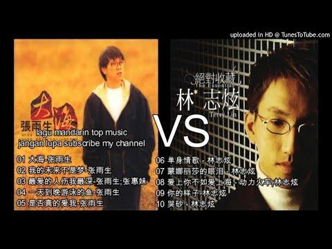 10 LAGU MANDARIN Zhang Yu Sheng-张雨生VS Terry Lin-林志炫