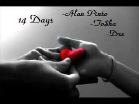 14 Days  Alan Pinto feat To$ha and Dre Original Song