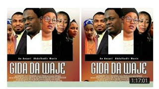 GIDA DA WAJE 1And2 LATEST HAUSA FILM 2017