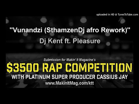 Dj Kent ft. Pleasure - Vunandzi (SthamzenDj afro Rework)