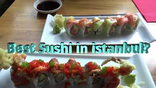 The Best Sushi in Istanbul