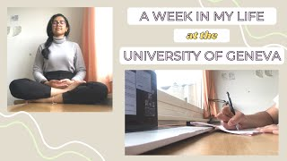 A WEEK IN MY LIFE AT THE UNIVERSITY OF GENEVA! || STUDYING ABROAD IN SWITZERLAND