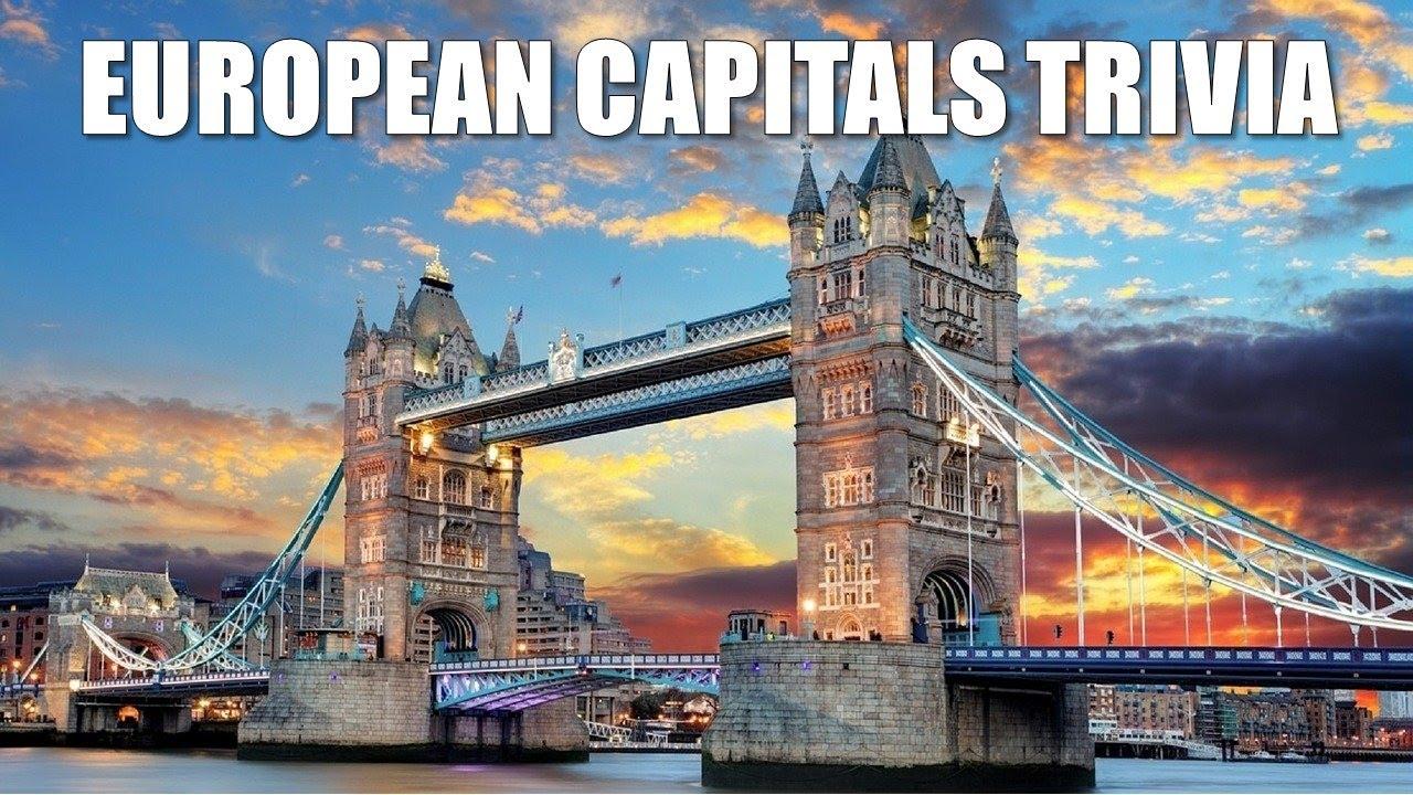 European Capitals- World Capitals Quiz- Part 2 of 3 | How Many European World Capitals Do You Know?