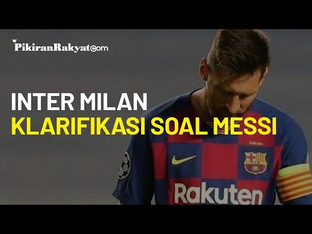 Tiba-tiba Inter Milan Paling Sibuk Klarifikasi Soal Lionel Messi, Ada Apa?