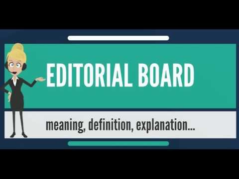 What is EDITORIAL BOARD? What does EDITORIAL BOARD mean? EDITORIAL BOARD meaning & explanation