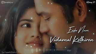 Edhuvarai Pogalam 💕 Visiri 💞 WhatsApp Status 💖 Cover Version 💘 Dhanush 😊 Entp 😐 VS Editz 2.0😎