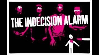 The Indecision Alarm - The Indecision Alarm (FULL ALBUM 2006)