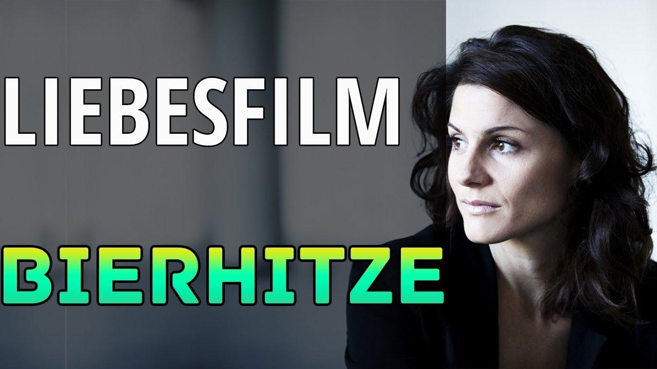 Neue liebesfilm 2018 Bierhitze Ganzer Film Deutsches