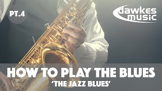 How To Play The Blues - Lesson 4 | The Jazz Blues vs Normal Blues