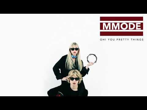 MMODE - Oh! You Pretty Things (David Bowie Cover)