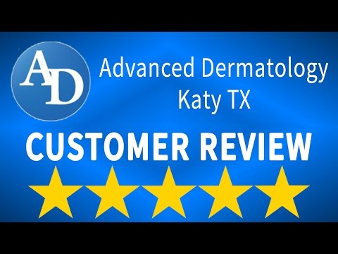 Advanced Dermatology Katy Reviews - (281) 392-3803 - Outstanding Advanced  Dermatology Katy Reviews