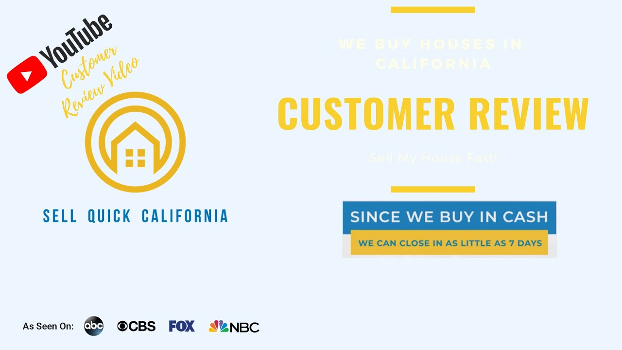 Sell Quick California  Customer Review