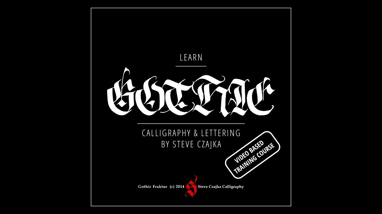 Gothic Calligraphy Lettering Video Course Online