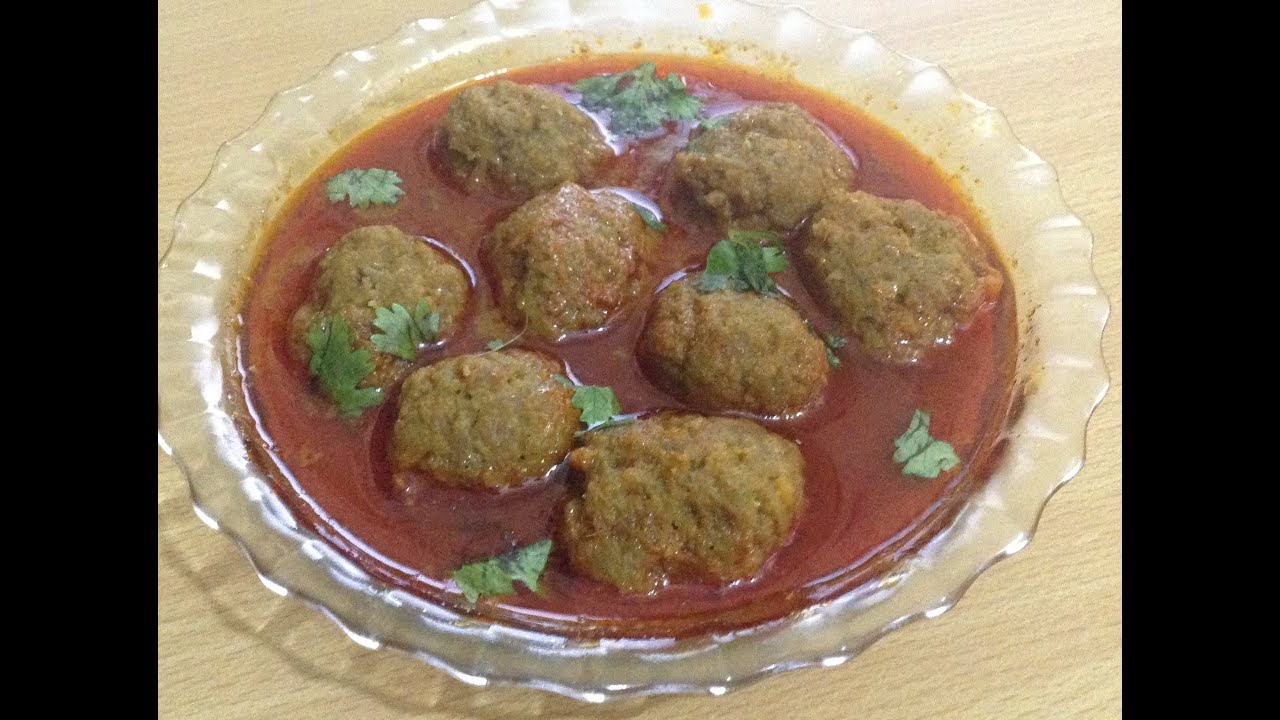 Mutton Kofta curry meatball recipe by chef Shaheen  YouTube