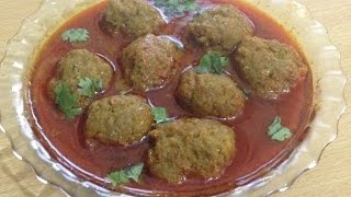 Mutton Kofta Curry (Meatball) -kofta recipe-Recipe By Chef Shaheen